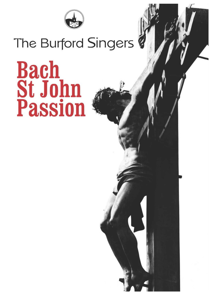 Burford Singers - Bach St John Passion